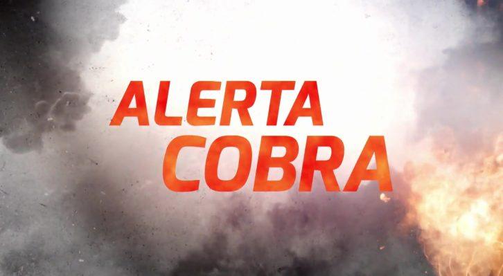 Alerta Cobra: Brigada Especial de Carreteras